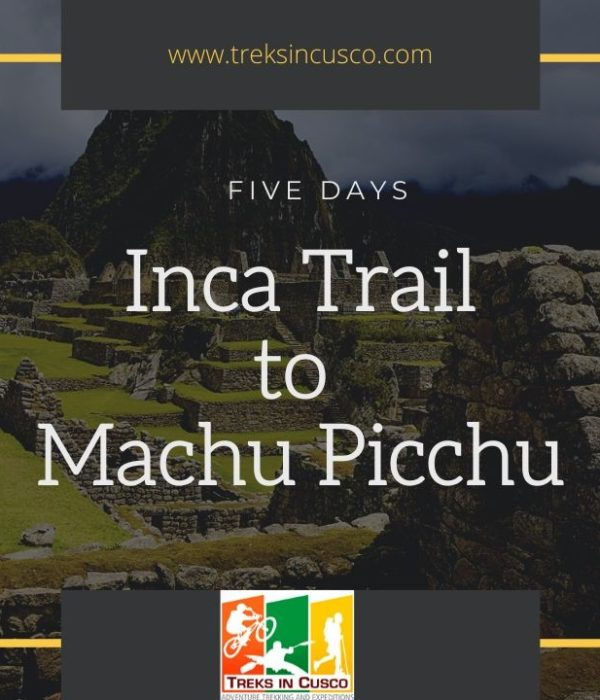 Inca Trail 5 Days Hike to Machu Picchu