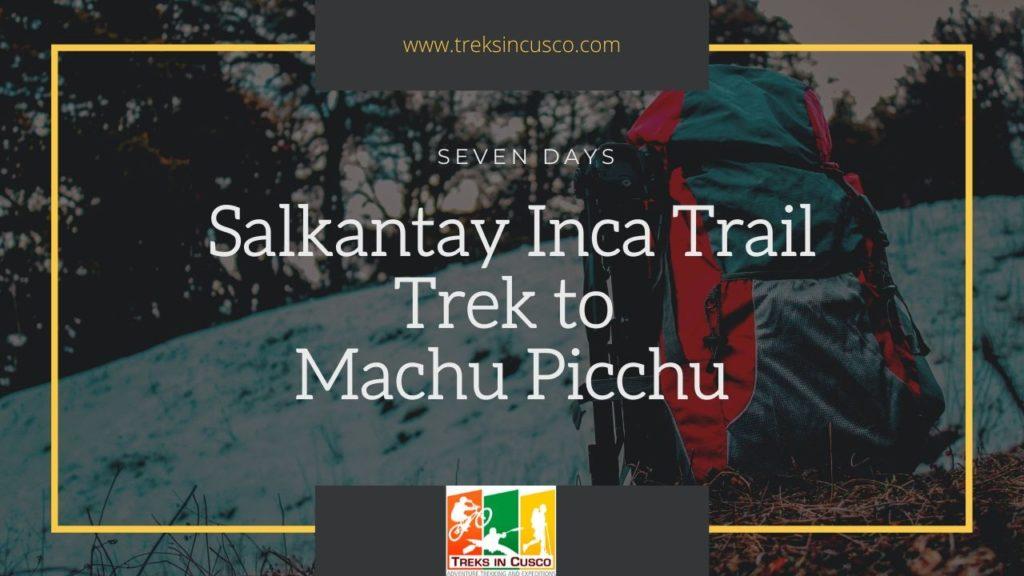 Salkantay Inca Trail Trek to Machu Picchu