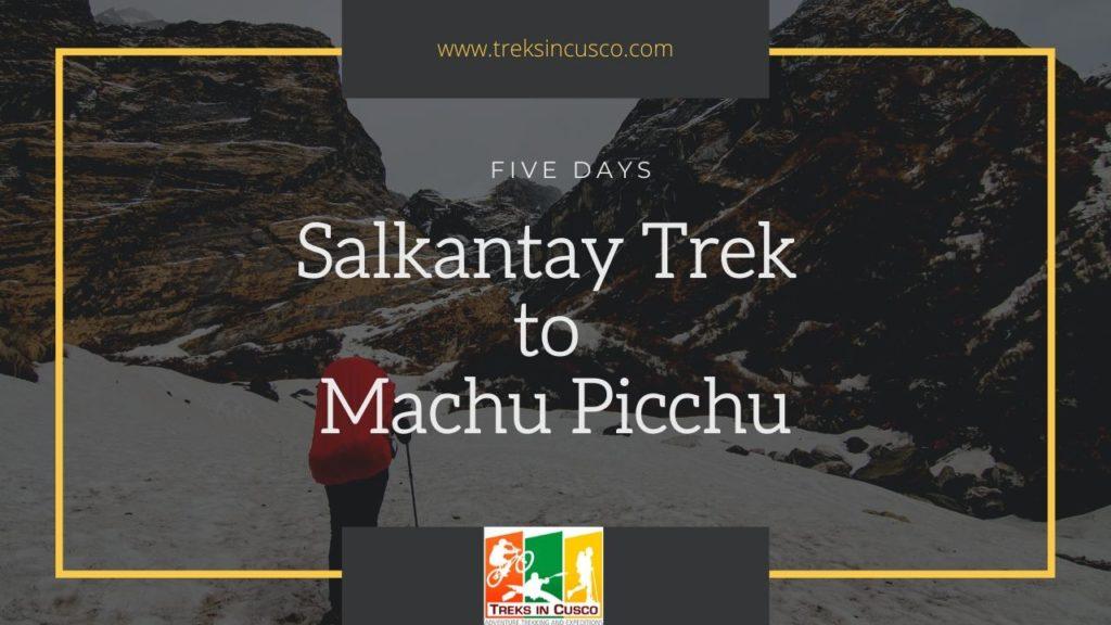 Salkantay Trek 5 Days to Machu Picchu