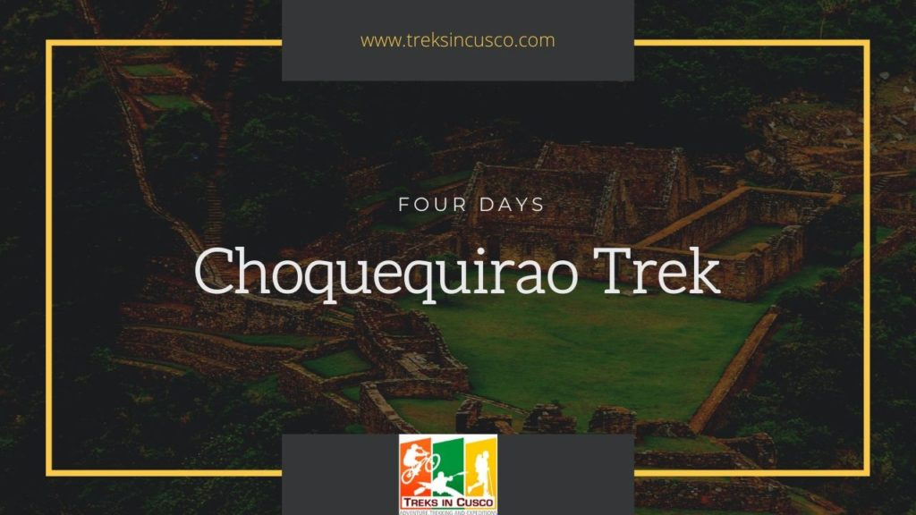Trek to Choquequirao from Cusco