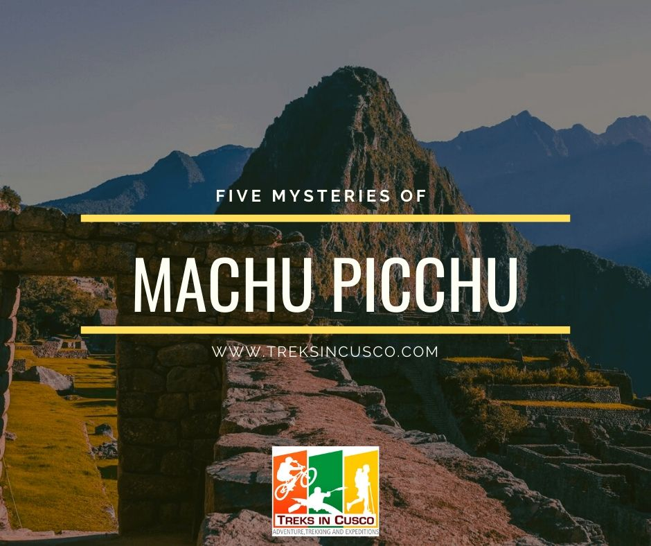 Five Mysteries of Machu Picchu