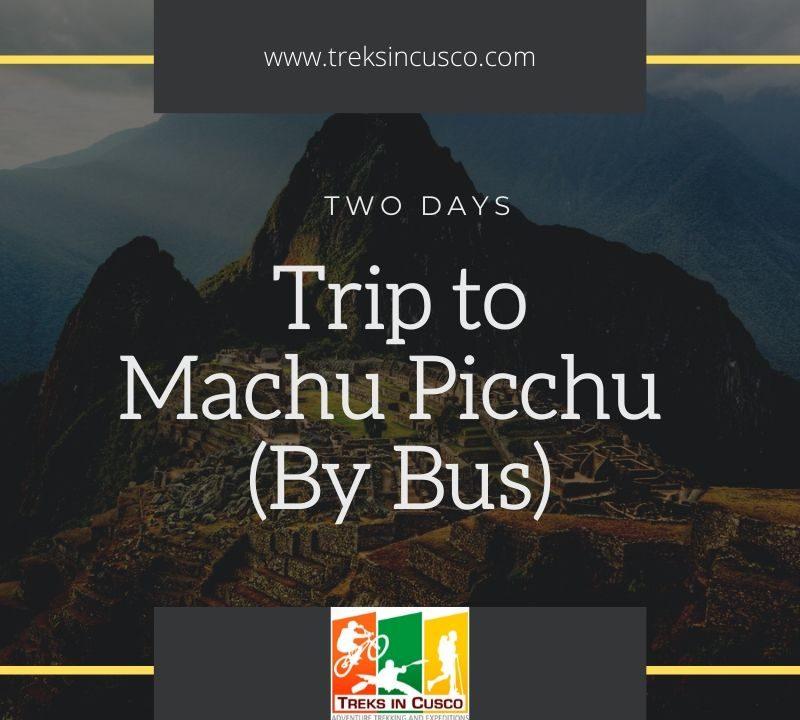 Machu Picchu By Bus From Cusco