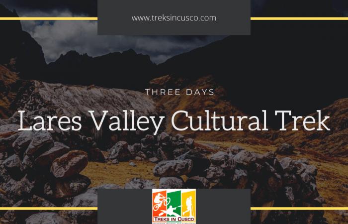 Lares Valley Cultural Trek