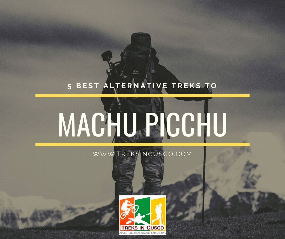 Best Alternative Treks to Machu Picchu