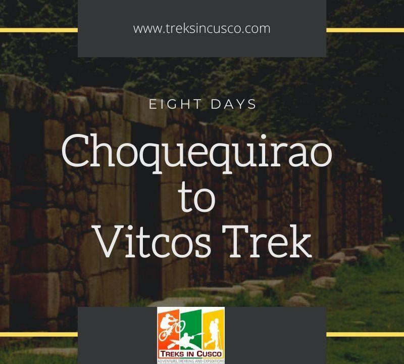 Choquequirao to Vitcos Trek