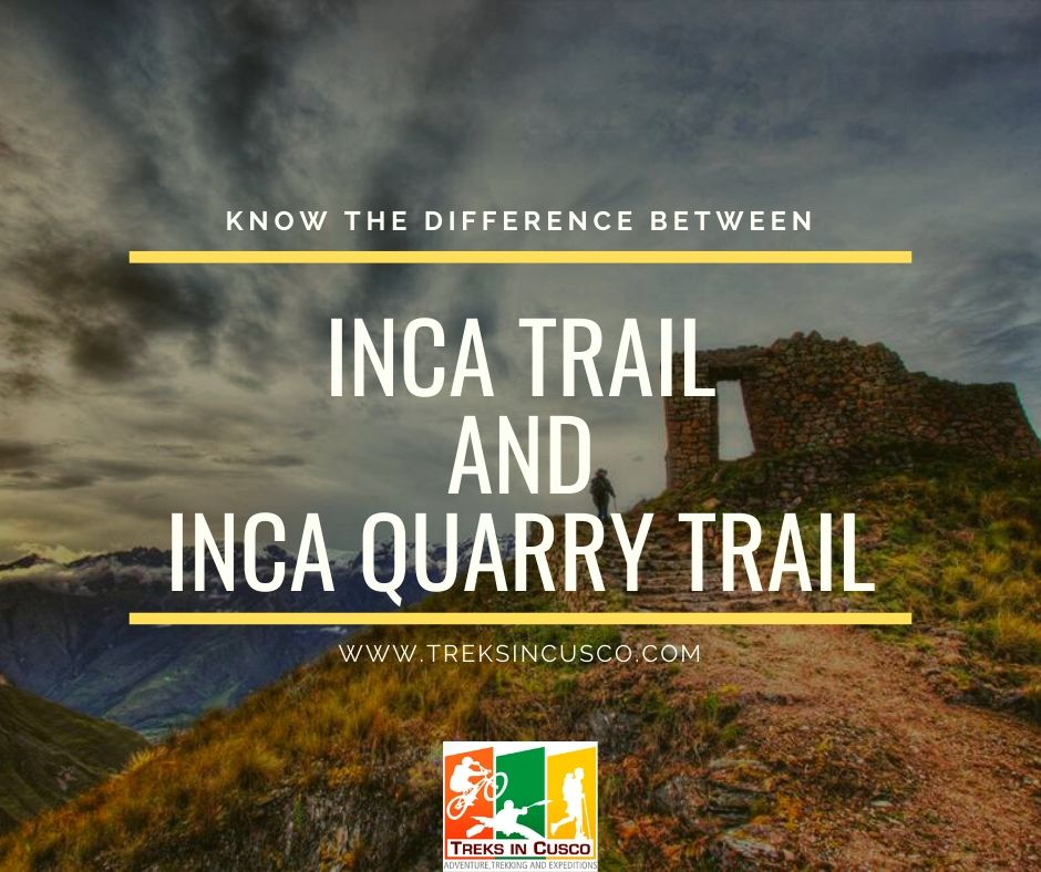 Inca Trail vs Inca Quarry Trail