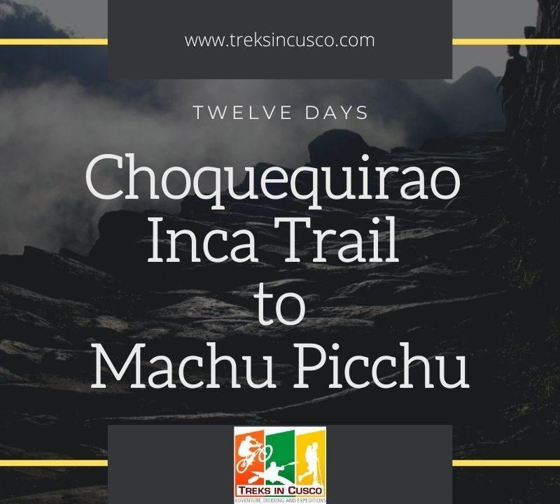 Inca Trail and Choquequirao Trek to Machu Picchu