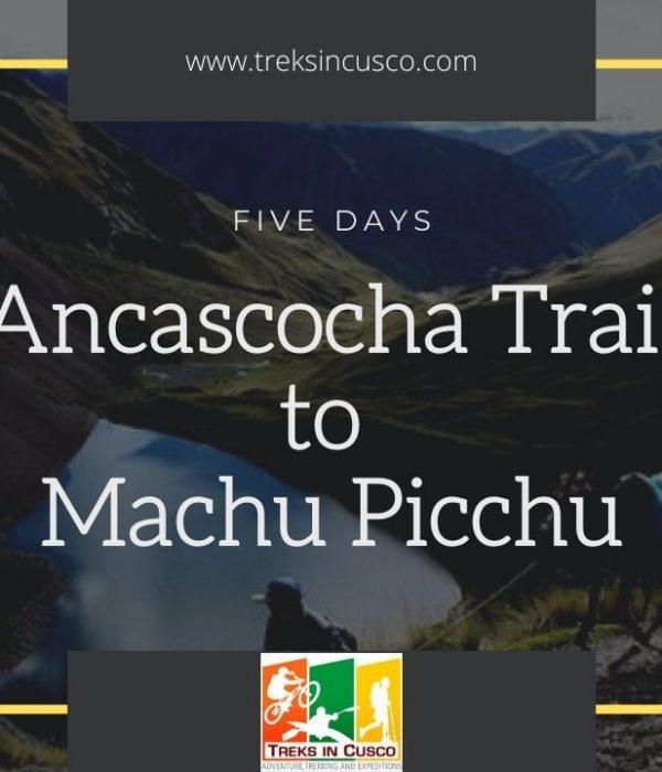 Ancascocha Trail to Machu Picchu