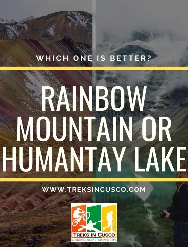 Rainbow Mountain or Humantay Lake